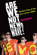 Book cover for 'Are We Not New Wave?'