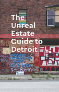 Book cover for 'The Unreal Estate Guide to Detroit'
