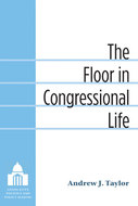 Book cover for 'The Floor in Congressional Life'