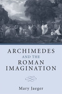 Cover image for 'Archimedes and the Roman Imagination'