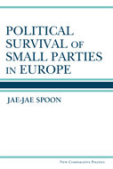 Book cover for 'Political Survival of Small Parties in Europe'