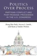 Product cover for 'Politics Over Process: Partisan Conflict and Post-Passage Processes in the U.S. Congress'