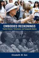 "Product cover for 'Embodied Reckonings: ""Comfort Women,"" Performance, and Transpacific Redress'"