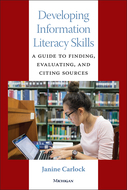 Product cover for 'Developing Information Literacy Skills: A Guide to Finding, Evaluating, and Citing Sources'