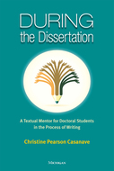 Product cover for 'During the Dissertation: A Textual Mentor for Doctoral Students in the Process of Writing'