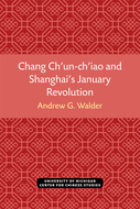 Cover image for 'Chang Ch'un-ch'iao and Shanghai's January Revolution'