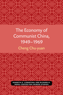 Cover image for 'The Economy of Communist China, 1949–1969'