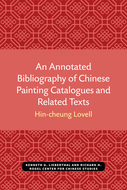 Cover image for 'An Annotated Bibliography of Chinese Painting Catalogues and Related Texts'