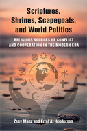Book cover for 'Scriptures, Shrines, Scapegoats, and World Politics'