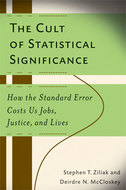 Book cover for 'The Cult of Statistical Significance'