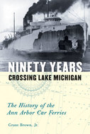 Book cover for 'Ninety Years Crossing Lake Michigan'