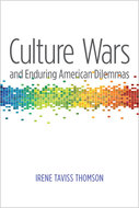 Book cover for 'Culture Wars and Enduring American Dilemmas'