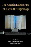 Book cover for 'The American Literature Scholar in the Digital Age'