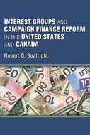 Book cover for 'Interest Groups and Campaign Finance Reform in the United States and Canada'