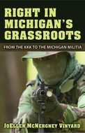 Book cover for 'Right in Michigan's Grassroots'