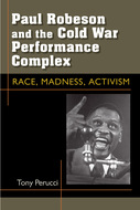 Book cover for 'Paul Robeson and the Cold War Performance Complex'