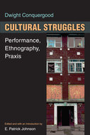 Product cover for 'Cultural Struggles: Performance, Ethnography, Praxis'