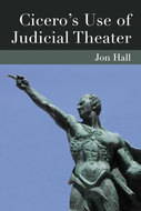 Cover image for 'Cicero's Use of Judicial Theater'