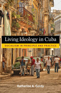 Book cover for 'Living Ideology in Cuba'