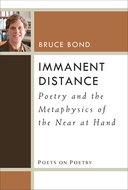 Product cover for 'Immanent Distance: Poetry and the Metaphysics of the Near at Hand'