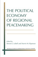 Cover image for 'The Political Economy of Regional Peacemaking'