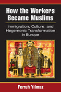 Cover image for 'How the Workers Became Muslims'