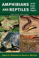 Cover image for 'Amphibians and Reptiles of the Great Lakes Region, Revised Ed.'