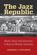 """The Jazz Republic - Music, Race, and American Culture in Weimar Germany"" icon"