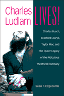 Book cover for 'Charles Ludlam Lives!'