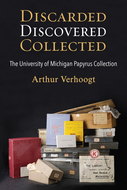 Product cover for 'Discarded, Discovered, Collected: The University of Michigan Papyrus Collection'