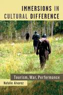 Product cover for 'Immersions in Cultural Difference: Tourism, War, Performance'