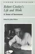 Book cover for 'Robert Creeley's Life and Work'