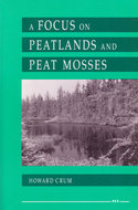 Cover image for 'A Focus on Peatlands and Peat Mosses'