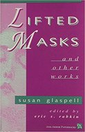 Cover image for 'Lifted Masks and Other Works'