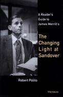 Cover image for '<div>A Reader's Guide to James Merrill's <i>The Changing Light at Sandover</i> <br></div>'