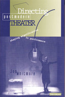 Cover image for 'Directing Postmodern Theater'