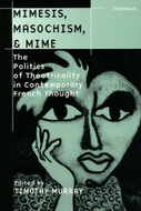 Book cover for 'Mimesis, Masochism, and Mime'