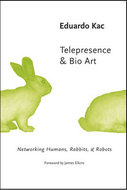 Book cover for 'Telepresence and Bio Art'