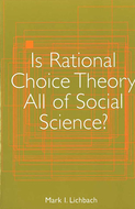 Book cover for 'Is Rational Choice Theory All of Social Science?'