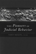 Book cover for 'The Pioneers of Judicial Behavior'