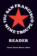 Cover image for 'The San Francisco Mime Troupe Reader'