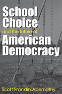 Book cover for 'School Choice and the Future of American Democracy'