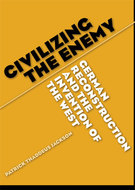 Book cover for 'Civilizing the Enemy'