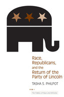 Book cover for 'Race, Republicans, and the Return of the Party of Lincoln'