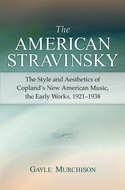 Book cover for 'The American Stravinsky'