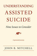 Book cover for 'Understanding Assisted Suicide'