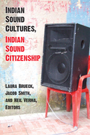 Cover image for 'Indian Sound Cultures, Indian Sound Citizenship'