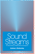 Product cover for 'Sound Streams: A Cultural History of Radio-Internet Convergence'
