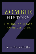 Product cover for 'Zombie History: Lies About Our Past that Refuse to Die'