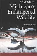 Cover image for 'A Guide to Michigan's Endangered Wildlife'